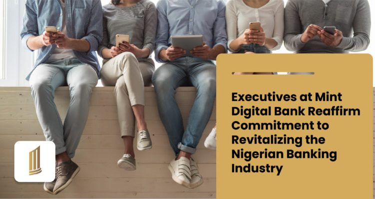 Mint-Digital-Bank-Reaffirm-Commitment-to-Revitalizing-the-Nigerian-Banking-Industry-770×398